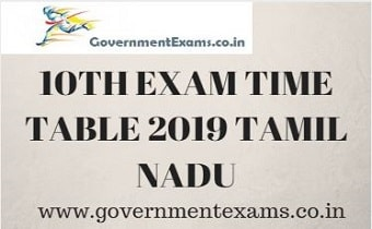 10th Time Table 2019 Tamil Nadu - Exam Schedule, Date and subjects