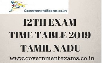 12th Time Table 2019 Tamil Nadu