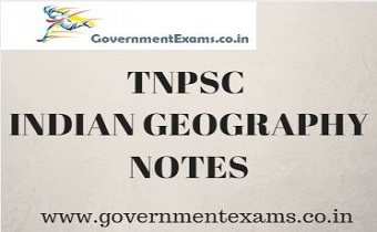 TNPSC INDIAN GEOGRAPHY NOTES - Study Material Free Download
