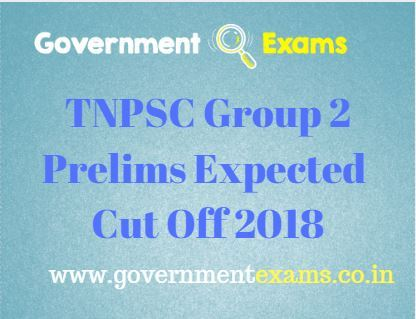 TNPSC Group 2 Prelims Expected Cut Off 2018