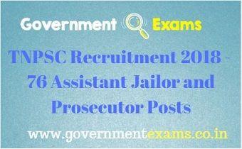TNPSC Recruitment 2018 - 76 Assistant Jailor and Prosecutor post