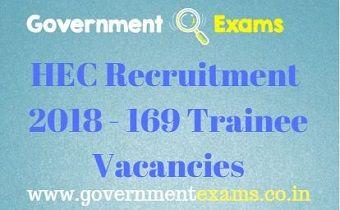 HEC Recruitment 2018 - 169 Trainee Vacancies