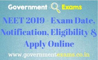 NEET 2019 - Exam Date, Notification, Eligibility & Apply Online