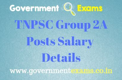 TNPSC GROUP 2A POSTS AND SALARY DETAILS