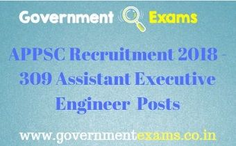 APPSC Recruitment 2018 - 309 Assistant Executive Engineer Posts