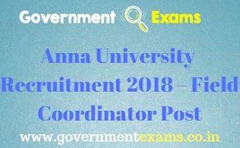 Anna University Recruitment 2018 – Field Coordinator Post