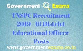 TNSPC Recruitment 2019 - 18 District Educational Officer Posts