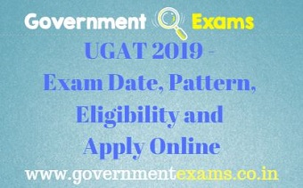 UGAT 2019 - Exam Date, Pattern, Eligibility and Apply Online