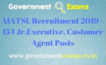 AIATSL Recruitment 2019 – 154 Jr.Executive, Customer Agent Posts