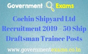 Cochin Shipyard Ltd Recruitment 2019