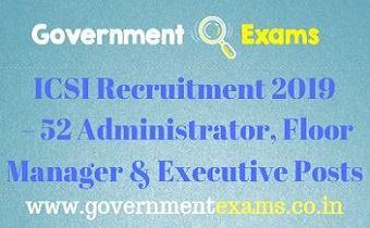 ICSI Recruitment 2019