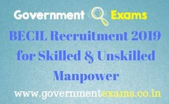 BECIL Recruitment 2019 for Skilled & Unskilled Manpower