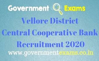 Vellore District Central Cooperative Bank Recruitment 2020