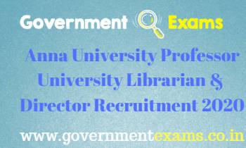 Anna University Professor University Librarian & Director Recruitment 2020