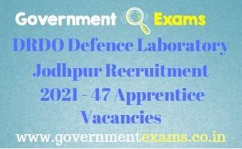 DRDO Defence Laboratory Jodhpur Apprentice Recruitment 2021