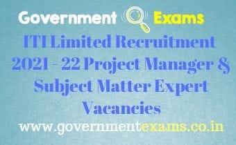 ITI Ltd Project Manager Subject Matter Expert Recruitment 2021