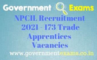 NPCIL Trade Apprentices Recruitment 2021