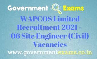 WAPCOS Limited Site Engineer Civil Recruitment 2021