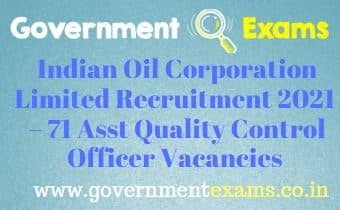 IOCL Assistant Quality Control Officers Recruitment 2021 - governmentexams.co.in